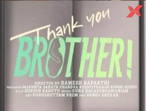 Thank You Brother to hit the theatres on April 30th; Naga Chaitanya reveals