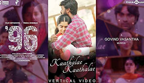 96 - Kaathalae Kaathalae Vertical Video
