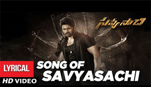 Savyasachi Full Song with Lyrics - Song of Savyasachi | Naga Chaitanya | MM Keeravaan