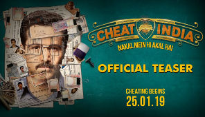 Movie Teaser: CHEAT INDIA | Emraan Hashmi | Shreya Dhanwanthary | Soumik Sen