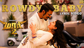 Maari 2 - Rowdy Baby (Lyric Video)