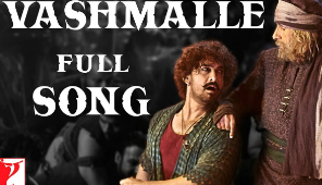 Vashmalle Full Song , Thugs Of Hindostan