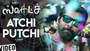 Sketch, Atchi Putchi Full Video Song
