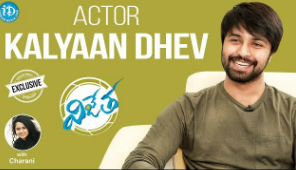 Vijetha Movie Hero Kalyaan Dhev Interview