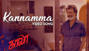 Kannamma Video Song , Kaala