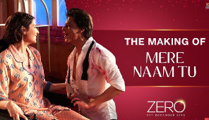 Zero, The Making of Mere Naam Tu