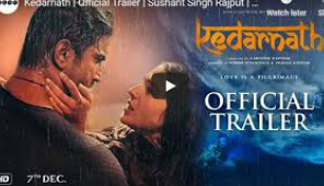 Kedarnath, Official Trailer